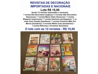 Revistas de Decoração - 12 Revistas Importadas e Nacionais - Lote R$ 15,00