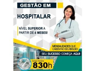 Faça curso superior em Gestão Hospitalar