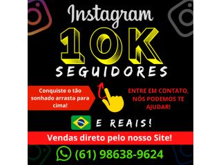 Seguidores para Instagram (10.000) - Brasileiros - Reais e Ativos