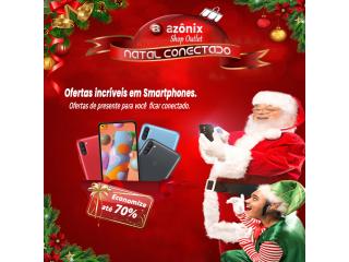 Natal Conectado Azônix Shop Outlet - Smartphones em Promoção