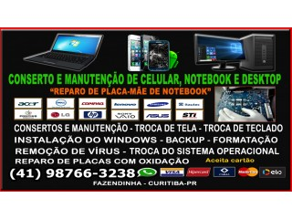 Manutenção de Notebook, Celular, Desktop, Reparo de Placas-Mãe, Formatação